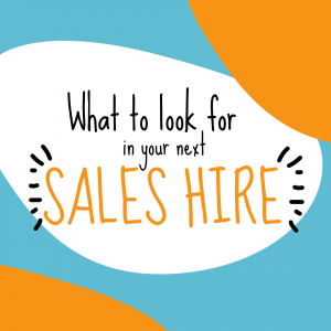 How to Hire a B2B Salesperson