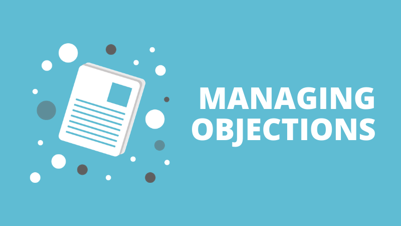 Managing objections