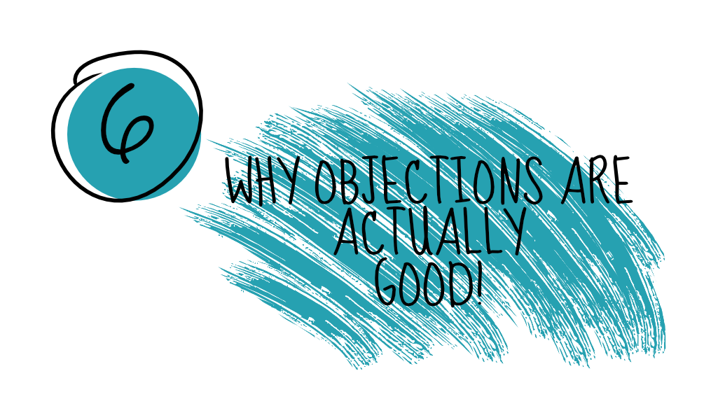 What sales objections are actually good