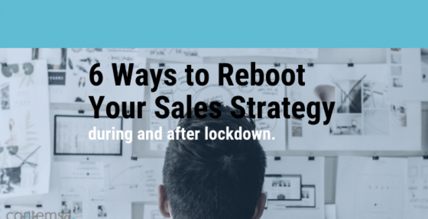 6 Ways To Reboot Sales Strategy COVID