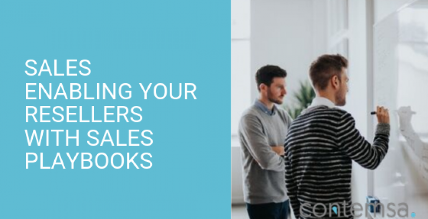 Sales Enabling Your Channel and Resellers With Sales Playbooks